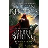 Rebel Spring: Falling Kingdoms Book 2