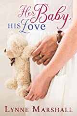 Her Baby, His Love (Charity, Montana Book 1) Kindle Edition