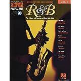 R&B: Saxophone Play-Along Volume 2 Includes Parts for Bb & Eb Saxophones Bk/Online Audio