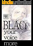 BLACK -your voice more-【神の声番外編】 (hananouta books)