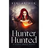 Hunter Hunted (The Lizzie Grace Series Book 3)