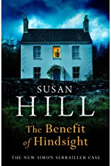 The Benefit of Hindsight: Simon Serrailler Book 10 Kindle Edition