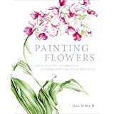 Painting Flowers: Create Beautiful Watercolour Artworks With This Step-by-Step Guide