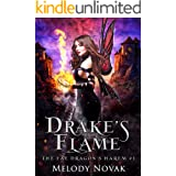 Drake's Flame: A Reverse Harem Paranormal Fantasy Romance (The Fae Dragon's Harem Book 1)