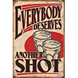 """Another Shot Vintage Wall Decor w/ Funny Quote, Unique Metal Wall Decor for Home, Bar, Diner, Pub, or Man Cave 12""""x8"""" in. Met"""
