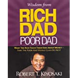 [Miniature and Abridged Edition] Wisdom from Rich Dad, Poor Dad: What the Rich Teach Their Kids About Money--That the Poor an