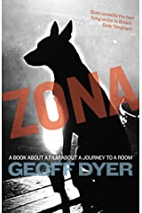 Zona: A Book About a Film about a Journey to a Room Kindle Edition