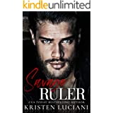 Savage Ruler: An Enemies to Lovers Arranged Marriage Dark Mafia Romance (Sinfully Savage Mafia)