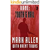 Kane: Tooth & Nail (Fear the Reaper Book 1)