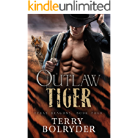 Outlaw Tiger (Texas Dragons Book 4) (English Edition)