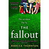 The Fallout: Full of secrets, rumours and lies, the page-turner to get everyone talking in 2020: Full of secrets and rumours,