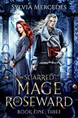 Thief: A Beauty and the Beast Retelling (The Scarred Mage of Roseward Book 1) Kindle Edition