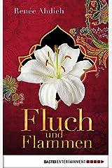 Fluch und Flammen: Eine Kurzgeschichte aus der Welt von Zorn und Morgenröte (Der Fluch des Kalifen) (German Edition) Kindle Edition