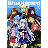 蒼き鋼のアルペジオ‐アルス・ノヴァ‐BLUE RECORD (ホビージャパンMOOK 547)