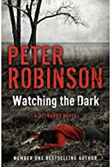 Watching the Dark: DCI Banks 20 Kindle Edition