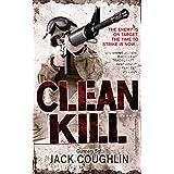 Clean Kill: A Sniper Novel 3