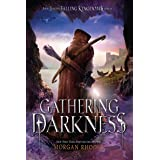 Gathering Darkness: A Falling Kingdoms Novel: 3