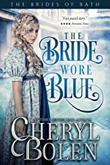 The Bride Wore Blue (The Brides of Bath Book 1) Kindle Edition