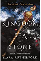 Kingdom of Sea and Stone (Crown of Coral and Pearl series Book 2) Kindle Edition