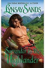 Surrender to the Highlander: Highland Brides Kindle Edition