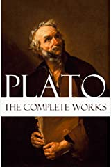 The Complete Works of Plato Kindle Edition