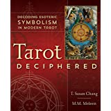 Tarot Deciphered: Decoding Esoteric Symbolism in Modern Tarot
