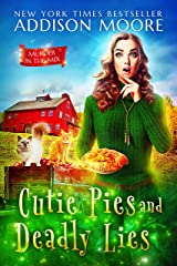 Cutie Pies and Deadly Lies: Cozy Mystery (MURDER IN THE MIX Book 1) Kindle Edition