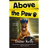 Above the Paw: A Paw Enforcement Novel