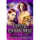 Crystal Enchantment: Eden's Dragon-Book One (Magic, New Mexico 54)