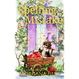 Spelling Mistake: Cozy Mystery (The Kitchen Witch Book 4)