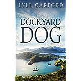 Dockyard Dog (The Evan Ross Series Book 1)
