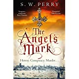 The Angel's Mark: A gripping tale of espionage and murder in Elizabethan London: 1