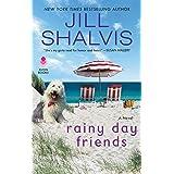 Rainy Day Friends: A Novel: 2