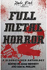 FULL METAL HORROR 2: A Bloodstained Anthology (English Edition) Kindle版