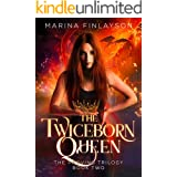 The Twiceborn Queen (The Proving Book 2)