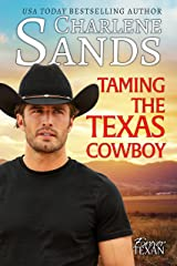 Taming the Texas Cowboy (Forever Texan Book 1) Kindle Edition