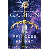 The Princess Knight (The Scarred Earth Saga Book 2)