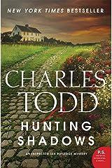 Hunting Shadows: An Inspector Ian Rutledge Mystery Kindle Edition