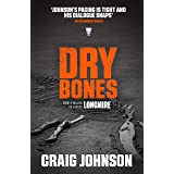 Dry Bones: A thrilling episode in the best-selling, award-winning series - now a hit Netflix show! (A Walt Longmire Mystery B