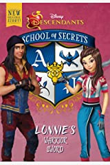 School of Secrets: Lonnie's Warrior Sword (Disney Descendants) Kindle Edition