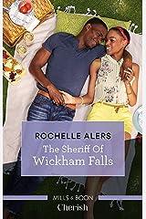The Sheriff Of Wickham Falls (Wickham Falls Weddings Book 5) Kindle Edition