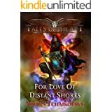 For Love of Distant Shores (Tales of the Apt Book 3)