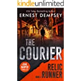 The Courier: A Dak Harper Thriller (The Relic Runner Book 1)