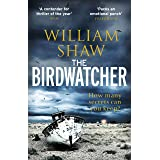 The Birdwatcher: A dark, intelligent novel from a modern crime master