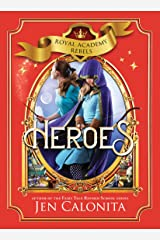 Heroes (Royal Academy Rebels Book 3) Kindle Edition