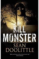 Kill Monster Kindle Edition