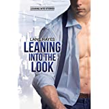 Leaning Into the Look (Leaning Into Series Book 6)