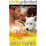 Miss Mated: BBW Paranormal Shape Shifter Romance (Raging Falls Book 4)