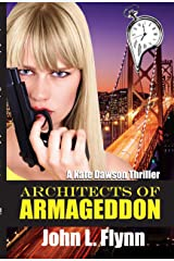 Architects of Armageddon (Kate Dawson Thriller Book 2) Kindle Edition