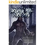 Lakeview Man: First Duty: Book Two of the Lakeview Man Series